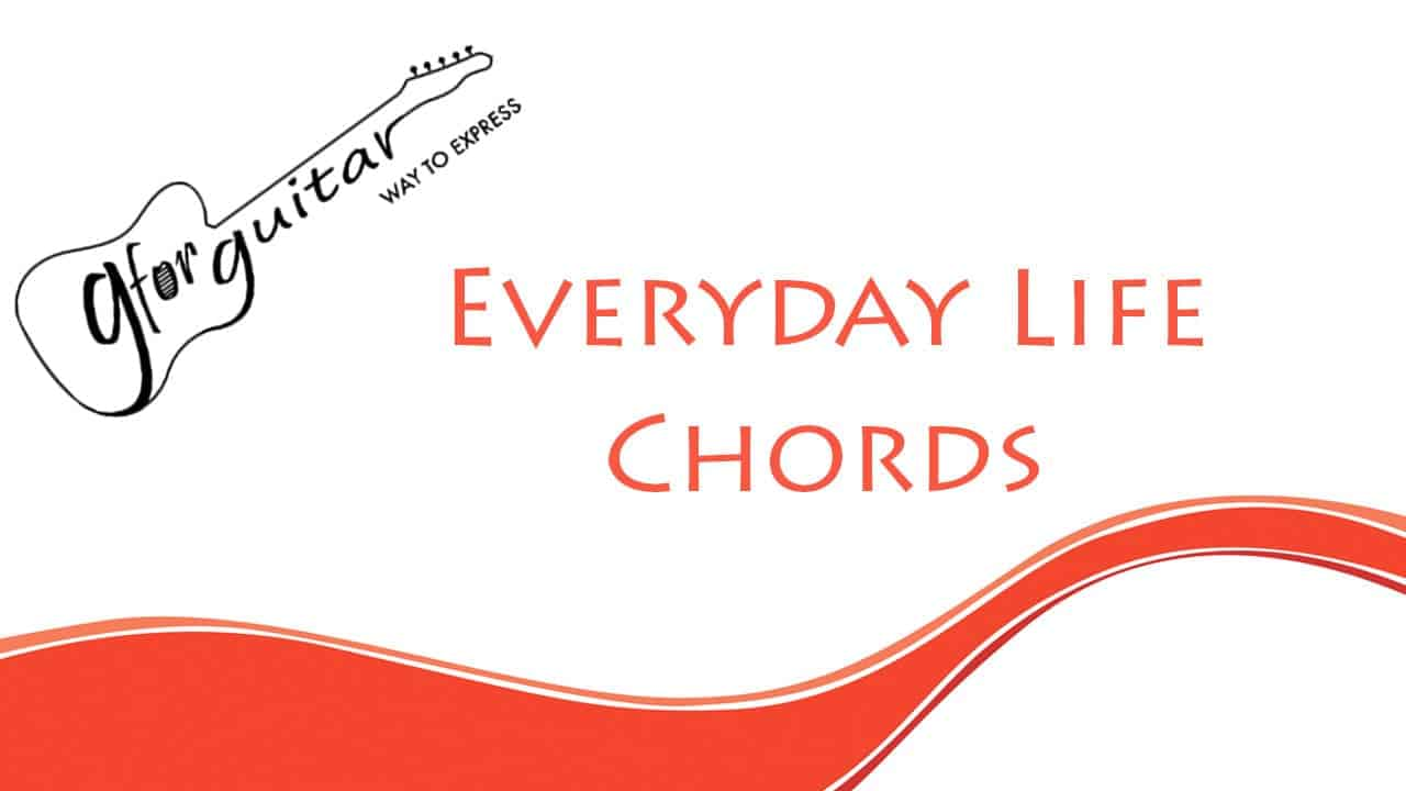 everyday life chords