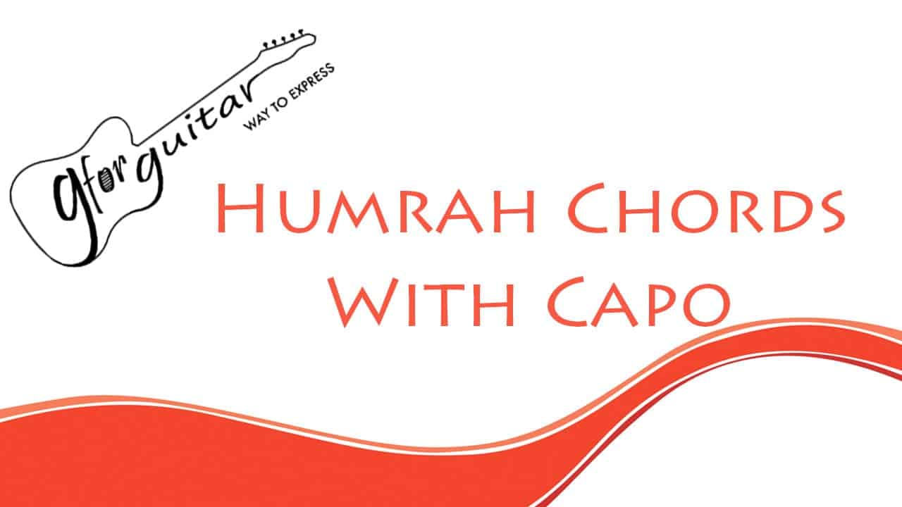 Humrah Chords With Capo Easy - Malang