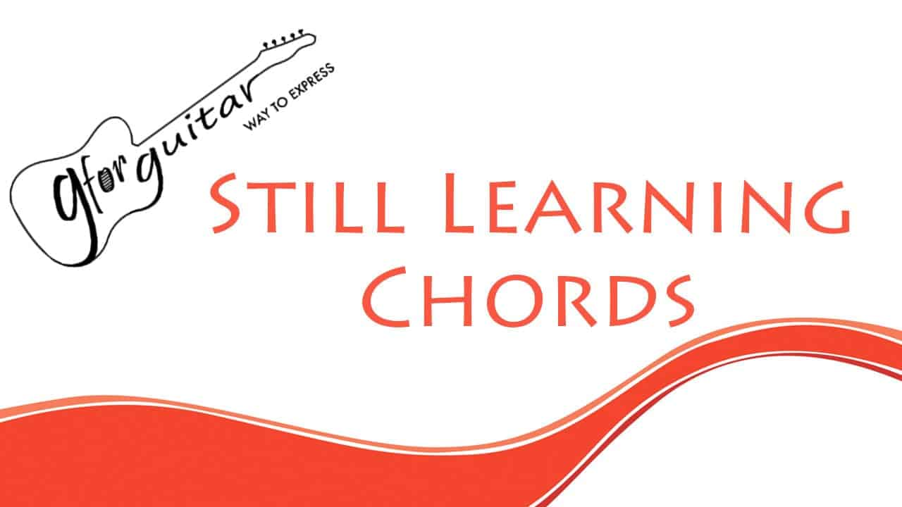 still learning chords