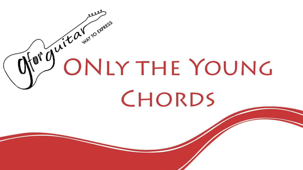 Only The Young Chords With Capo Easy - Taylor Swift