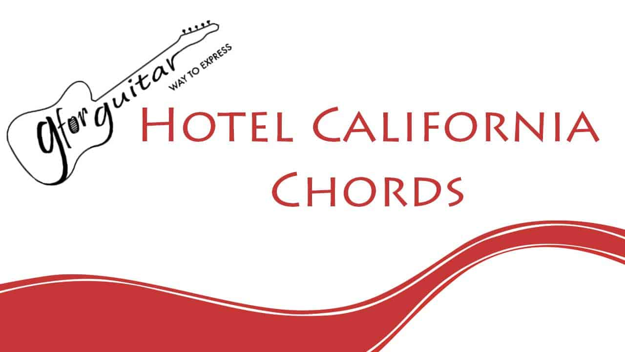 hotel california chords