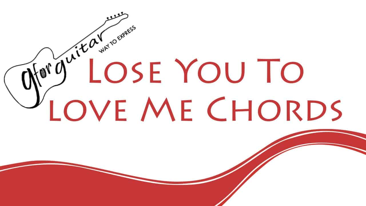 Lose You To Love Me Chords - Selena Gomez