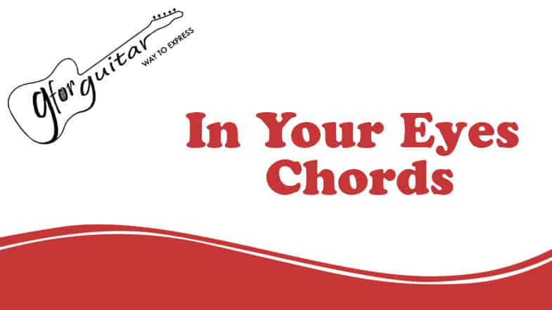 in your eyes chords