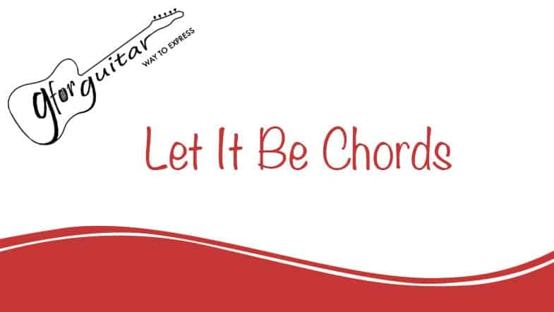 let it be chords