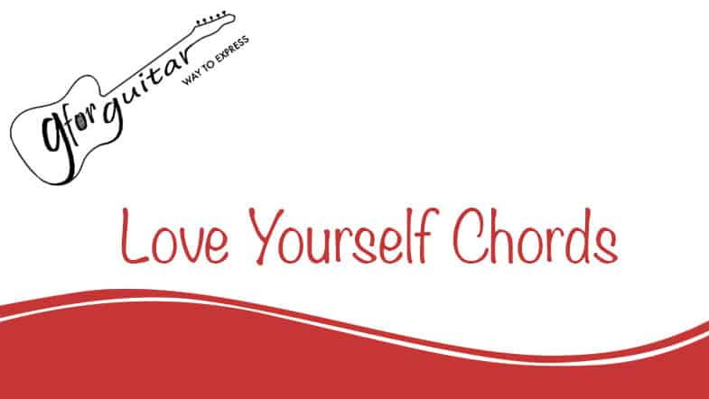 love yourself chords
