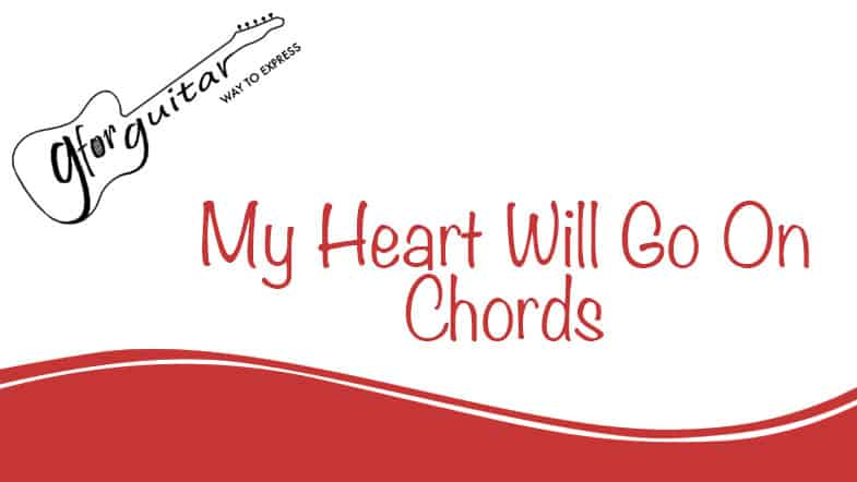 my heart will go on chords