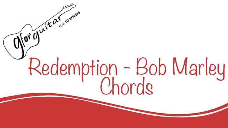 Redemption Song Chords - Bob Marley