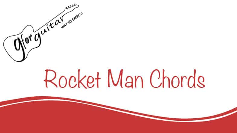 rocket man chords