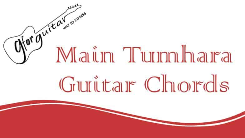Main Tumhara Chords - Dil Bechara