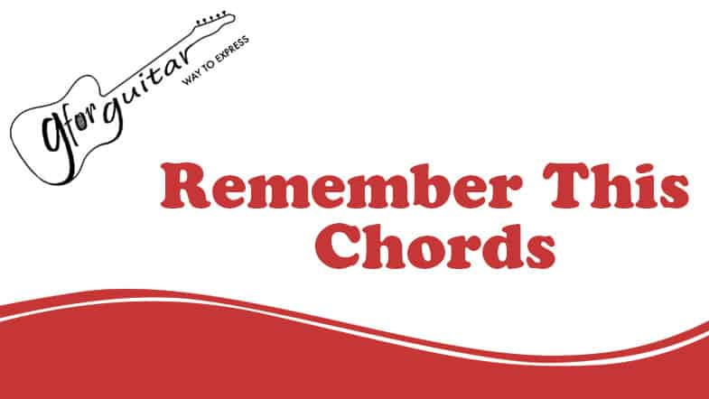 remember this chords