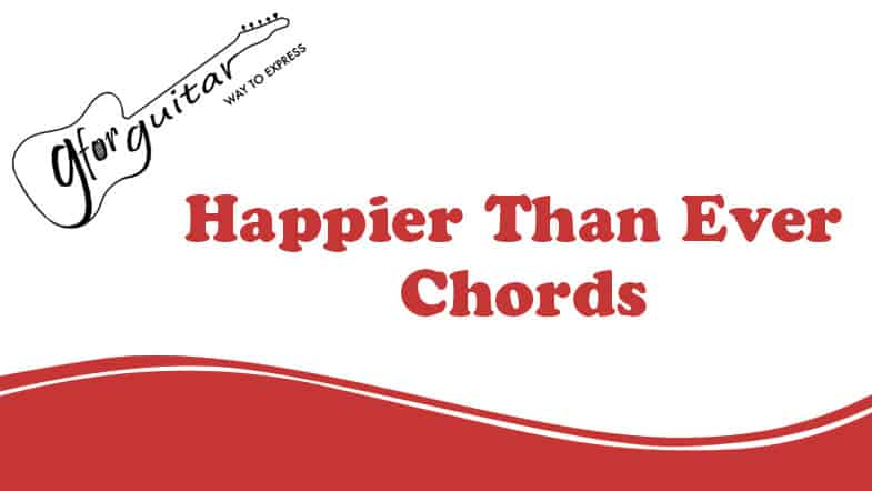happier than ever chords